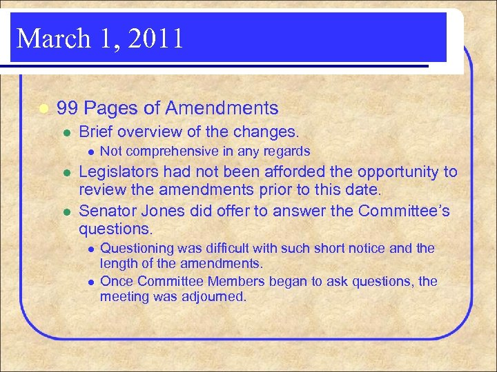 March 1, 2011 l 99 Pages of Amendments l Brief overview of the changes.