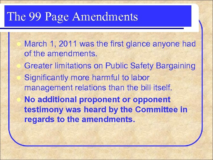 The 99 Page Amendments March 1, 2011 was the first glance anyone had of