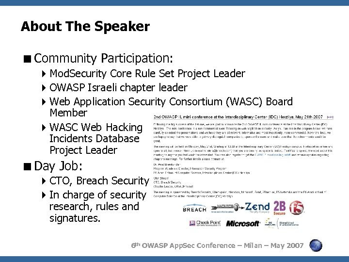About The Speaker <Community Participation: 4 Mod. Security Core Rule Set Project Leader 4
