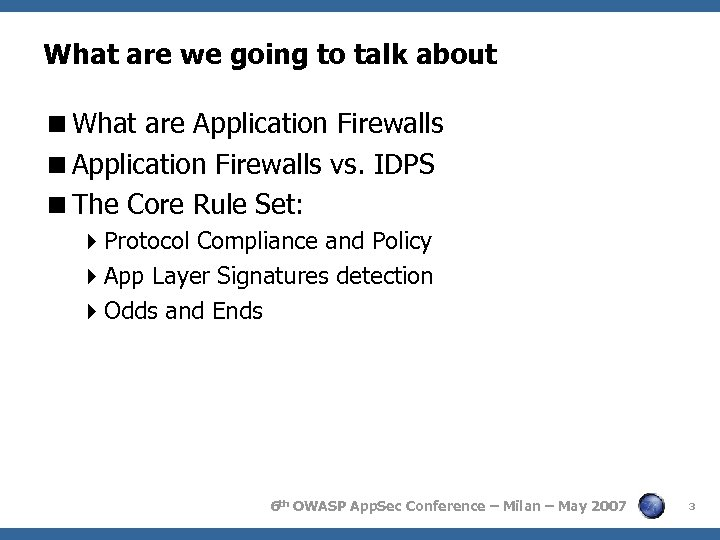 What are we going to talk about <What are Application Firewalls <Application Firewalls vs.