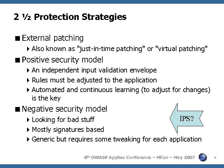 2 ½ Protection Strategies <External patching 4 Also known as