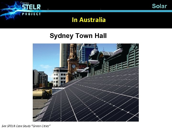 "Solar In Australia Sydney Town Hall See STELR Case Study ""Green Cities"""