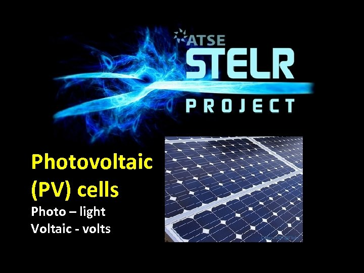 Photovoltaic (PV) cells Photo – light Voltaic - volts Oregon. DOT@Flickr