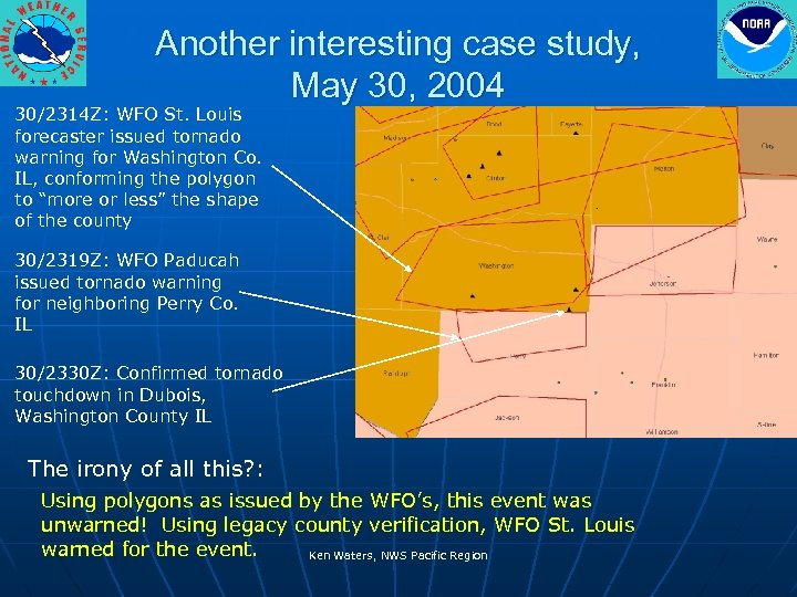Another interesting case study, May 30, 2004 30/2314 Z: WFO St. Louis forecaster issued