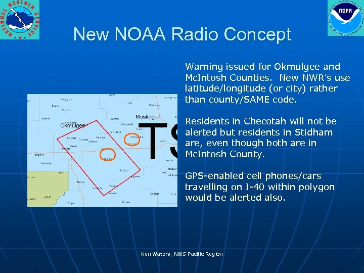 New NOAA Radio Concept Warning issued for Okmulgee and Mc. Intosh Counties. New NWR's