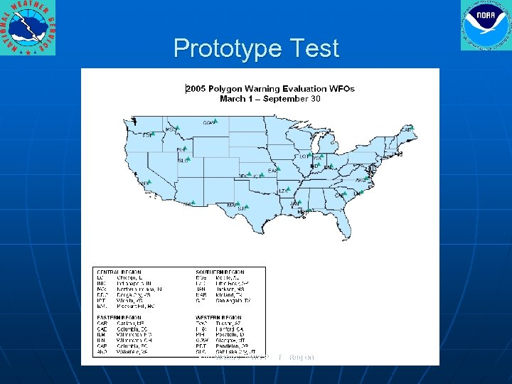 Prototype Test Ken Waters, NWS Pacific Region
