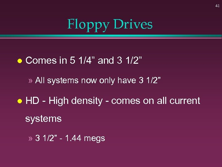 """41 Floppy Drives l Comes in 5 1/4"""" and 3 1/2"""" » All systems"""