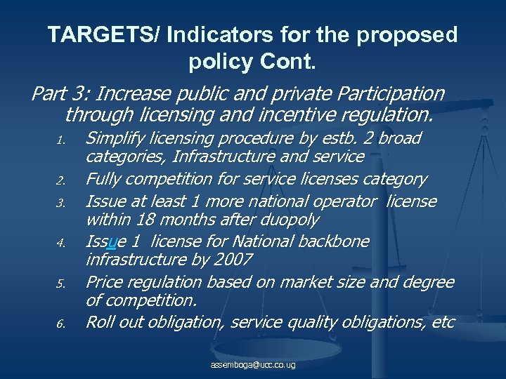 TARGETS/ Indicators for the proposed policy Cont. Part 3: Increase public and private Participation