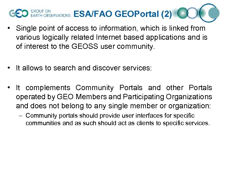 ESA/FAO GEOPortal (2) • Single point of access to information, which is linked from