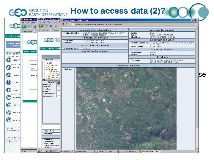 How to access data (2)? • Example: through the Fed. EO clearinghouse