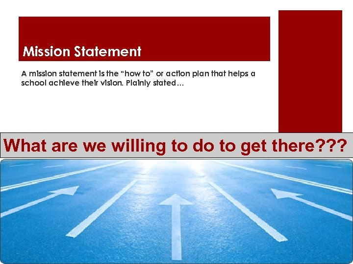 """Mission Statement A mission statement is the """"how to"""" or action plan that helps"""