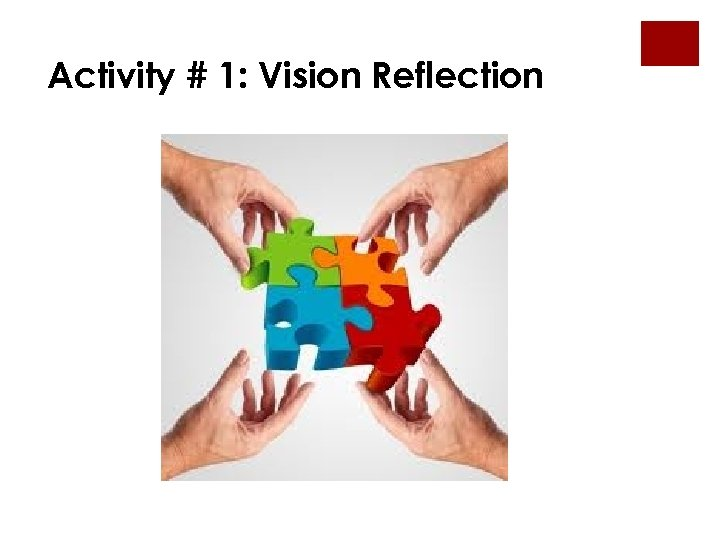 Activity # 1: Vision Reflection