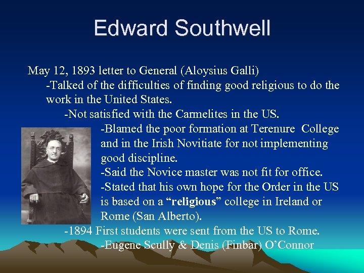Edward Southwell May 12, 1893 letter to General (Aloysius Galli) -Talked of the difficulties