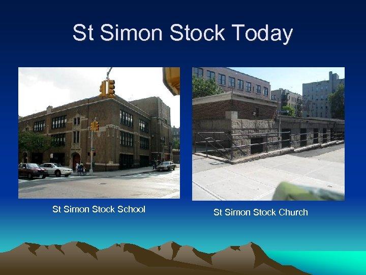 St Simon Stock Today St Simon Stock School St Simon Stock Church