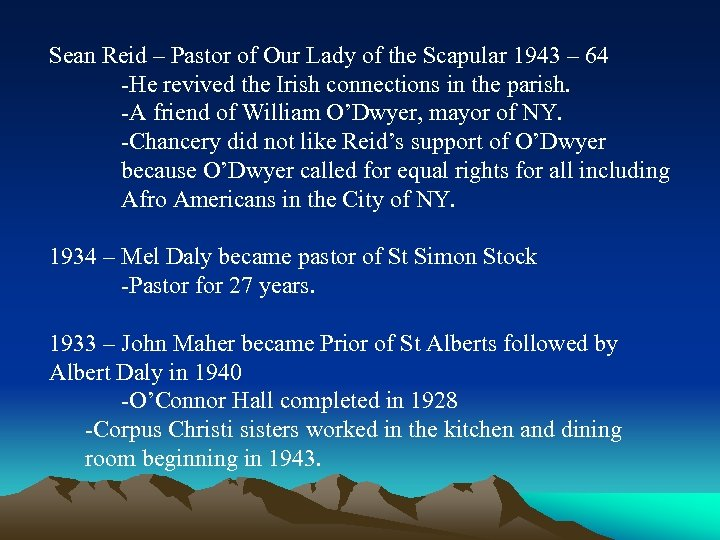 Sean Reid – Pastor of Our Lady of the Scapular 1943 – 64 -He