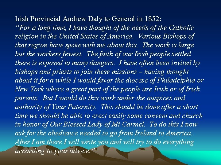 """Irish Provincial Andrew Daly to General in 1852: """"For a long time, I have"""