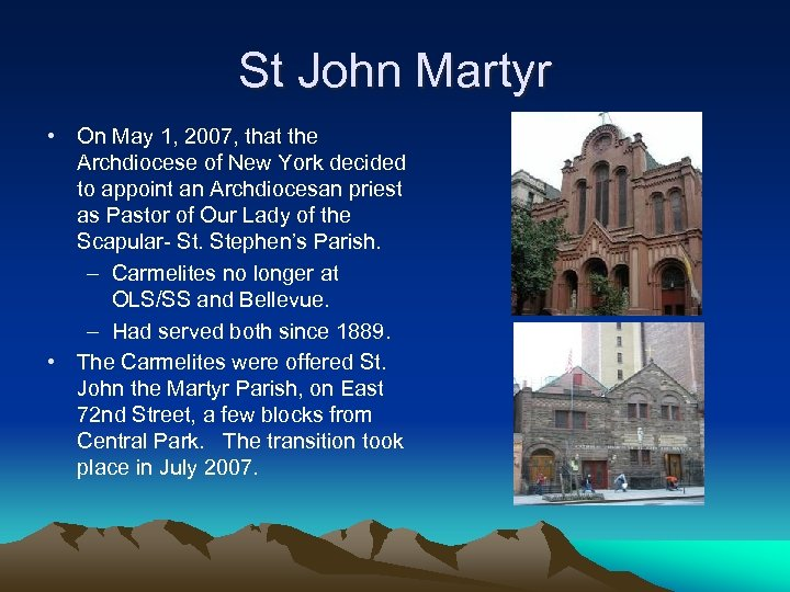 St John Martyr • On May 1, 2007, that the Archdiocese of New York