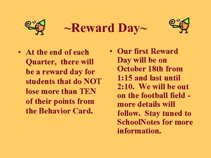 ~Reward Day~ • Our first Reward • At the end of each Day will