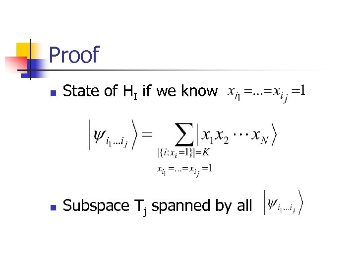Proof n State of HI if we know n Subspace Tj spanned by all