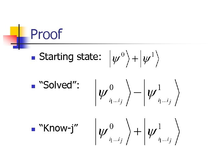 "Proof n Starting state: n ""Solved"": n ""Know-j"""