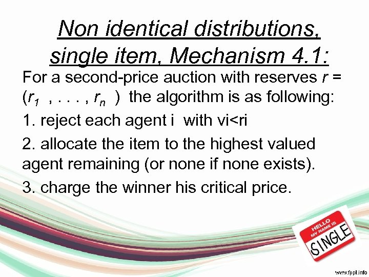 Non identical distributions, single item, Mechanism 4. 1: For a second-price auction with reserves