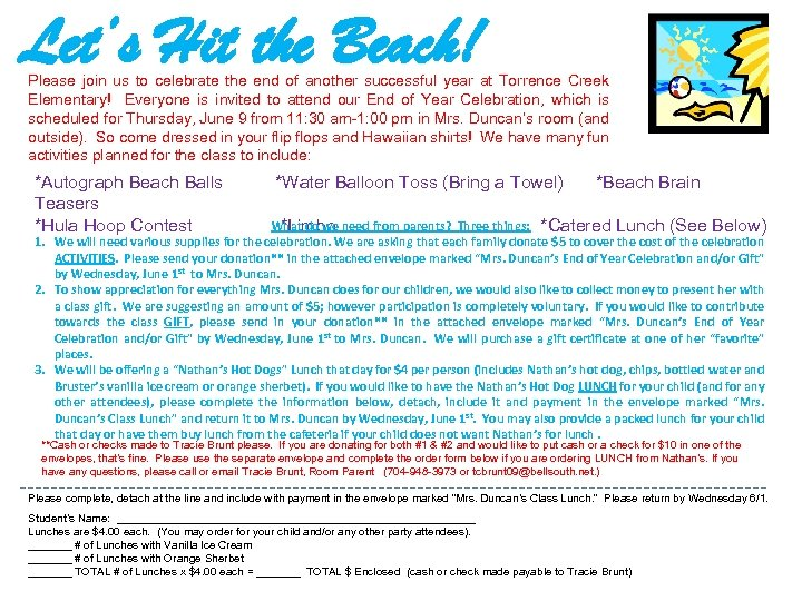 Let's Hit the Beach! Please join us to celebrate the end of another successful