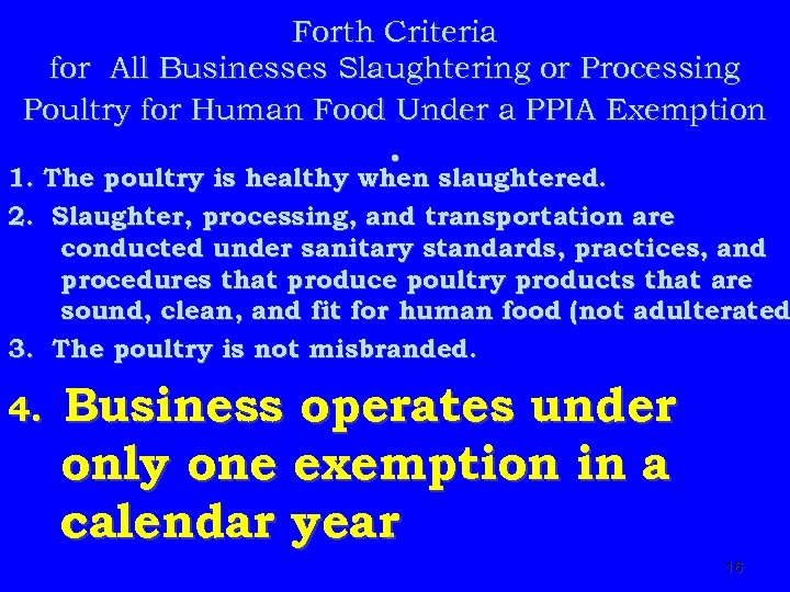 Forth Criteria for All Businesses Slaughtering or Processing Poultry for Human Food Under a