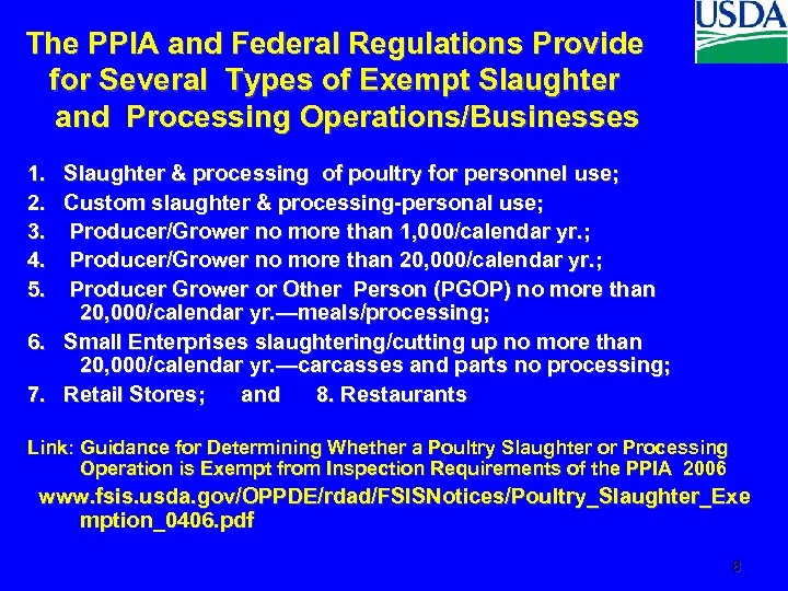 The PPIA and Federal Regulations Provide for Several Types of Exempt Slaughter and Processing