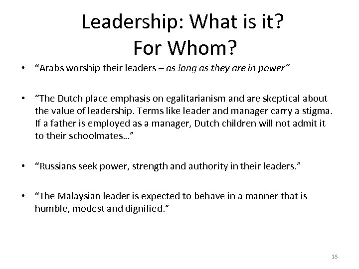 """Leadership: What is it? For Whom? • """"Arabs worship their leaders – as long"""