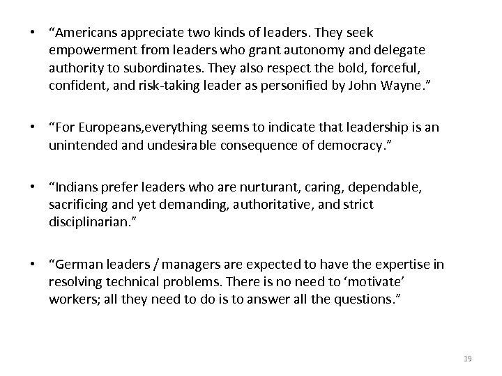 """• """"Americans appreciate two kinds of leaders. They seek empowerment from leaders who"""