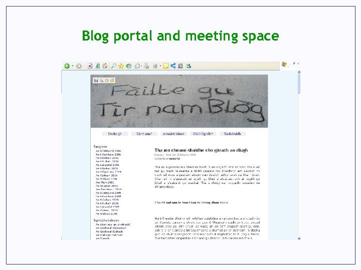 Blog portal and meeting space