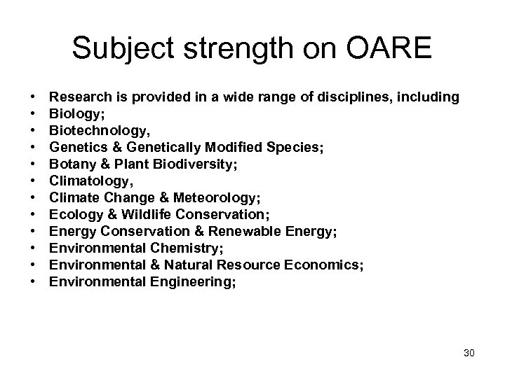 Subject strength on OARE • • • Research is provided in a wide range