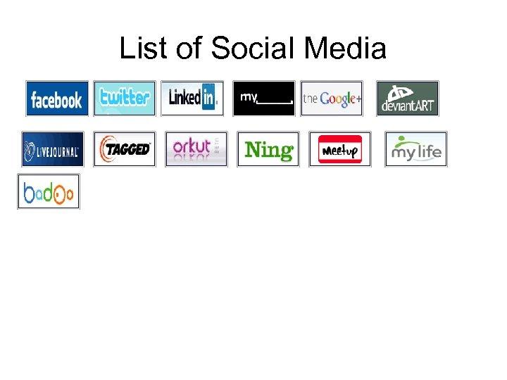 List of Social Media