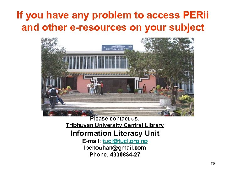 If you have any problem to access PERii and other e-resources on your subject