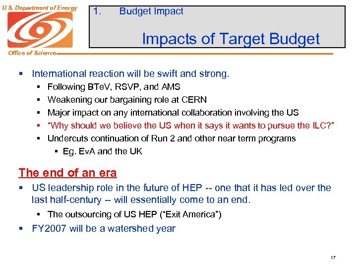 U. S. Department of Energy 1. Budget Impacts of Target Budget Office of Science