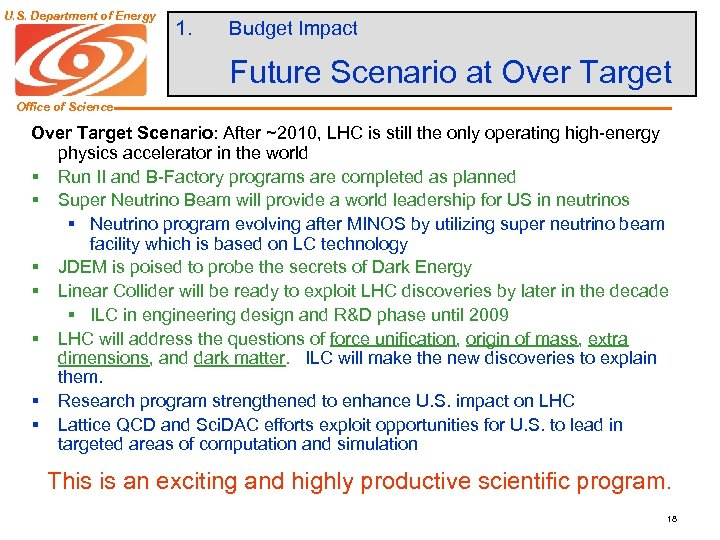 U. S. Department of Energy 1. Budget Impact Future Scenario at Over Target Office