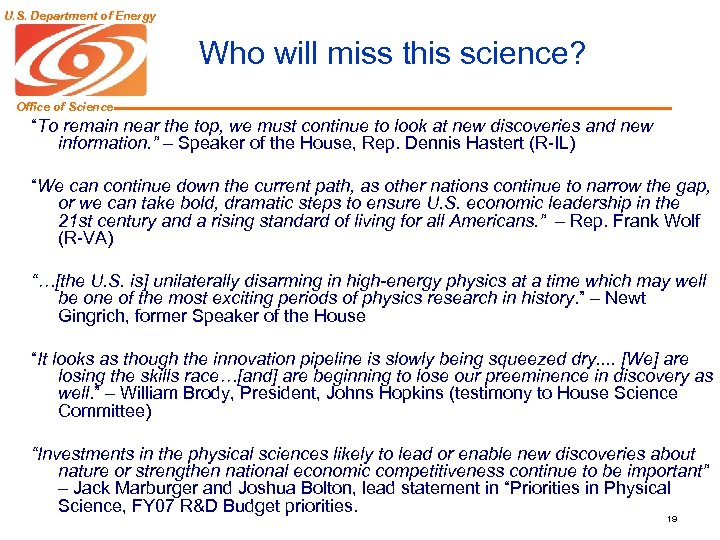 "U. S. Department of Energy Who will miss this science? Office of Science ""To"