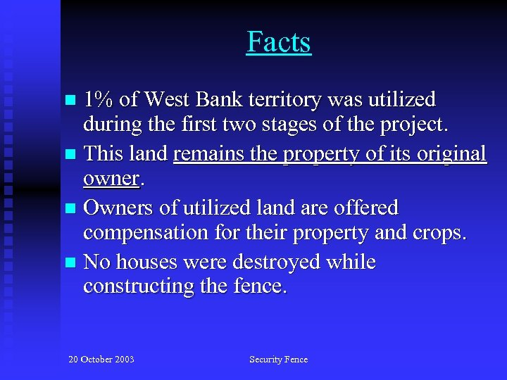 Facts 1% of West Bank territory was utilized during the first two stages of