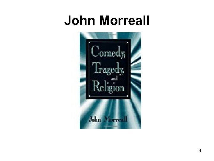 John Morreall 4