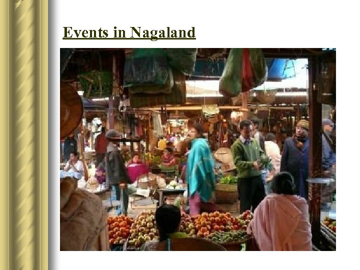 Events in Nagaland