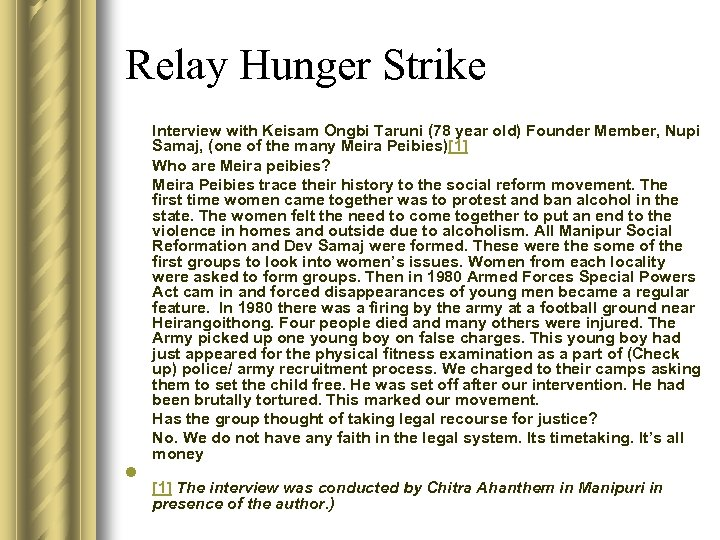 Relay Hunger Strike Interview with Keisam Ongbi Taruni (78 year old) Founder Member, Nupi