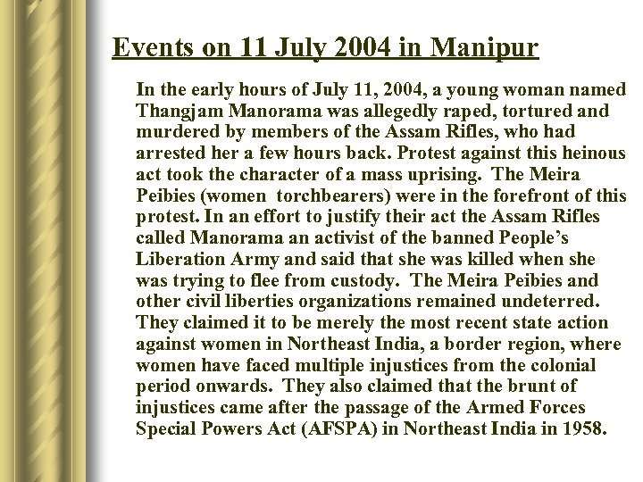 Events on 11 July 2004 in Manipur In the early hours of July 11,