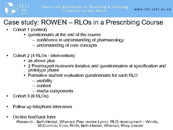 Case study: ROWEN – RLOs in a Prescribing Course • Cohort 1 (control) •