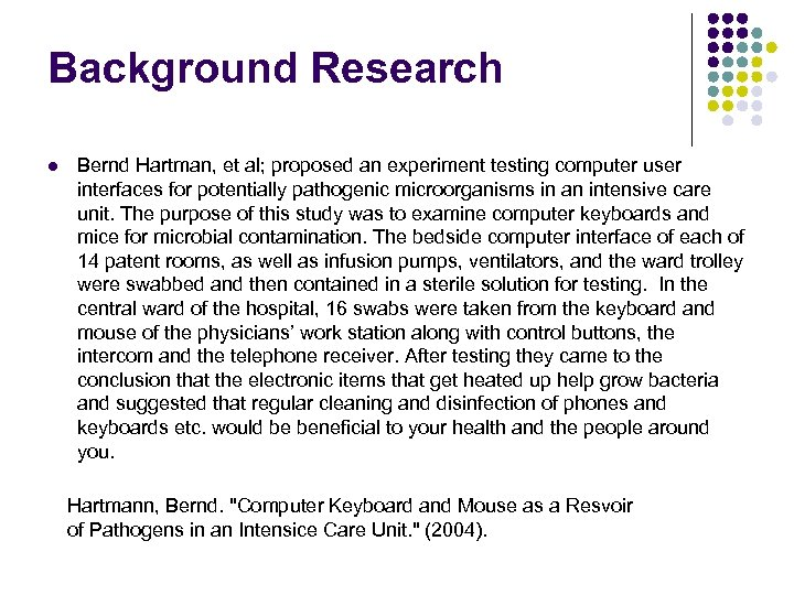 Background Research l Bernd Hartman, et al; proposed an experiment testing computer user interfaces