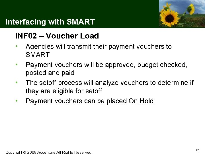 Interfacing with SMART INF 02 – Voucher Load • • Agencies will transmit their
