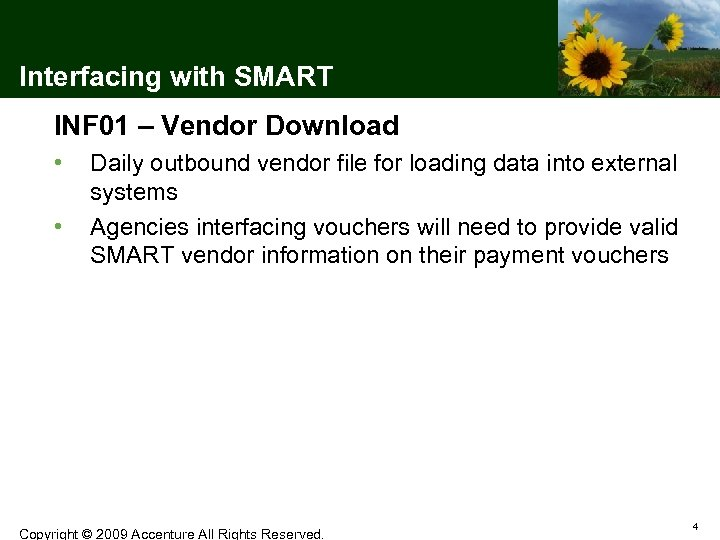 Interfacing with SMART INF 01 – Vendor Download • • Daily outbound vendor file