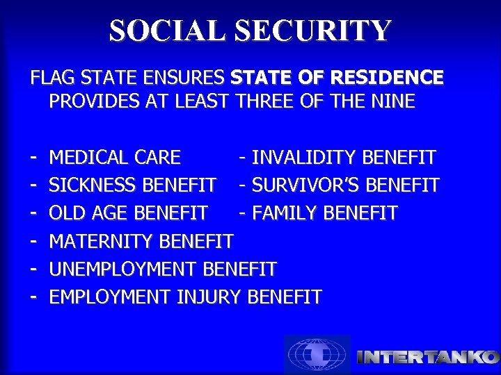 SOCIAL SECURITY FLAG STATE ENSURES STATE OF RESIDENCE PROVIDES AT LEAST THREE OF THE