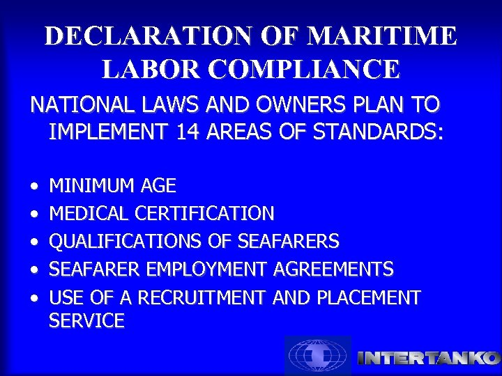 DECLARATION OF MARITIME LABOR COMPLIANCE NATIONAL LAWS AND OWNERS PLAN TO IMPLEMENT 14 AREAS