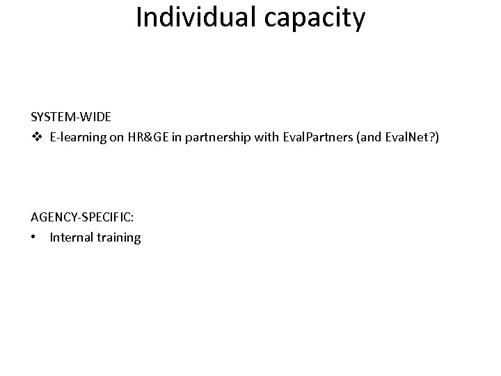 Individual capacity SYSTEM-WIDE v E-learning on HR&GE in partnership with Eval. Partners (and Eval.