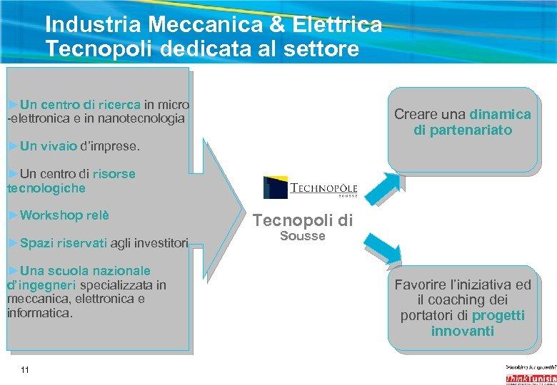 Industria Meccanica & Elettrica Tecnopoli dedicata al settore ►Un centro di ricerca in micro